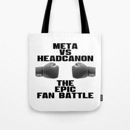 Meta vs Headcanon Tote Bag