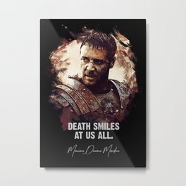 Death Smiles At Us All Metal Print