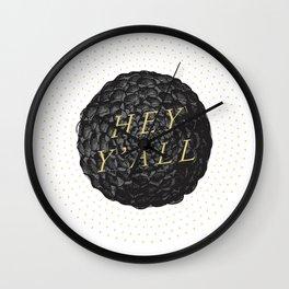 Hey Y'all (Dahlia) Wall Clock