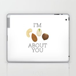 I'm Nuts About You Laptop & iPad Skin