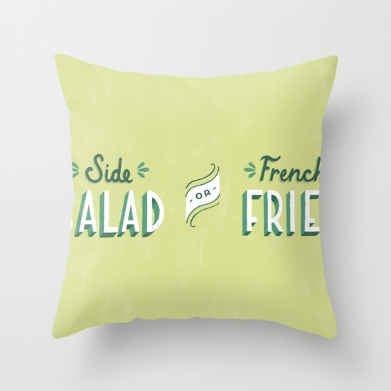 Side Salad or French Fries Throw Pillow