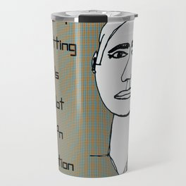 Quitting Is Not An Option Travel Mug