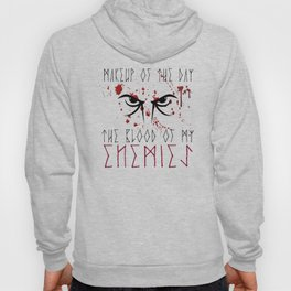 Makeup of the day: The blood of my enemies | Viking design Hoody
