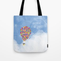 ADVENTURE IS OUT THERE! Tote Bag