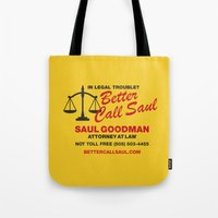 better call saul Tote Bags featuring Better Call Saul  by Laundry Factory
