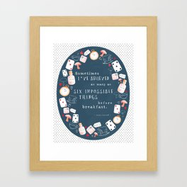 Alice in Wonderland - Six Impossible Things Framed Art Print