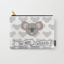 Don't Worry. I'm Koalafied. Carry-All Pouch