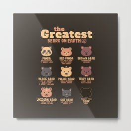 Greatest Bears Insert your Bear Metal Print