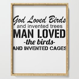 God Loved Birds Serving Tray