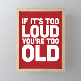 Too Loud Music Quote Framed Mini Art Print