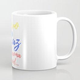 Llevo tu luz by Sweetbeedesigns Coffee Mug