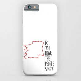 Do You hear The People Sing? - Red Flag? iPhone Case