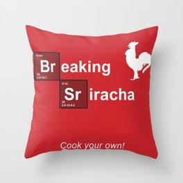 Breaking Sriracha Throw Pillow