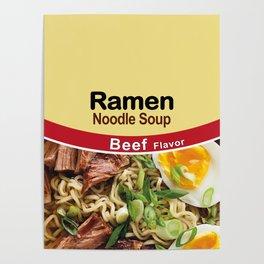 Ramen Noodle Soup - Beef Flavor Poster