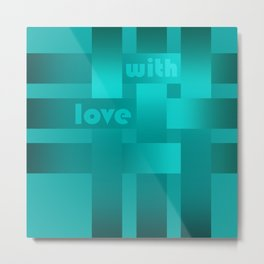 A satin ribbon .Turquoise background . With love. Metal Print