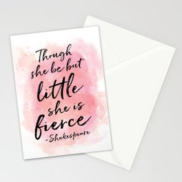 Though she be but little she is fierce Stationery Cards