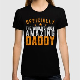 Officially Amazing Daddy Fathers Day Gift Idea T-shirt