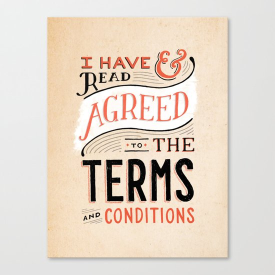 Terms and Conditions Canvas Print