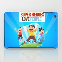 super heroes iPad Cases featuring Super Heroes Love People by youngmindz