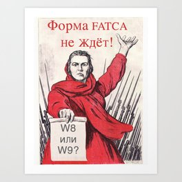 FATCA: World War II Russian Propaganda Poster Reborn With a Twist Art Print
