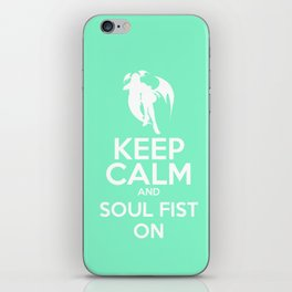 KEEP CALM AND SOUL FIST ON iPhone Skin