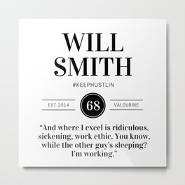 33  |  Will Smith Quotes | 190905 Metal Print