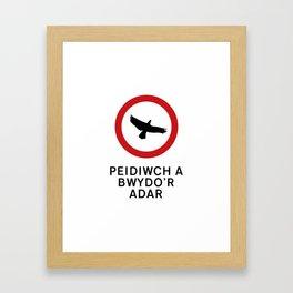 DO NOT FEED THE BIRDS Framed Art Print