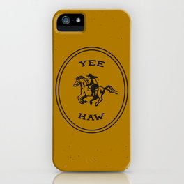 Yee Haw in Gold iPhone Case