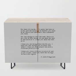 For what it's worth - F Scott Fitzgerald quote Credenza
