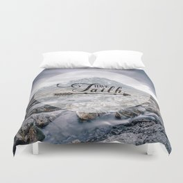 Have Faith Inspirational Typography Over Mountain Duvet Cover