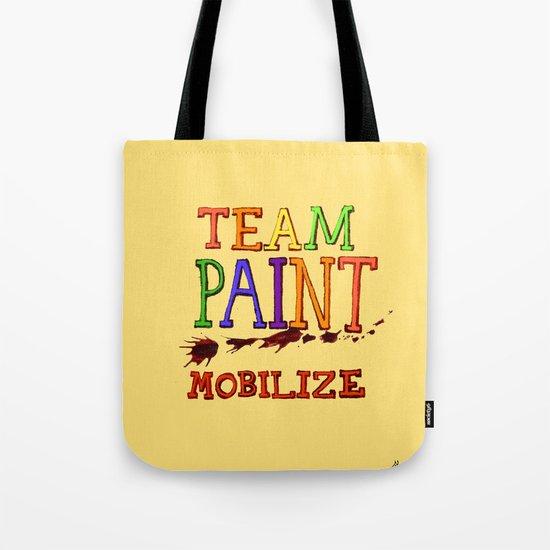 TEAM PAINT MOBILIZE Tote Bag