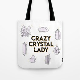 Crazy Crystal Lady Tote Bag