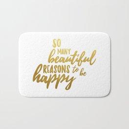 Beautiful reasons - gold lettering Bath Mat