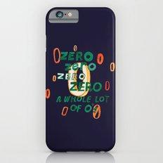 Zero Zero Zero Slim Case iPhone 6s