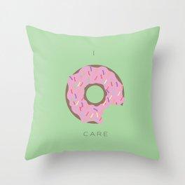 I Donut Care! Throw Pillow