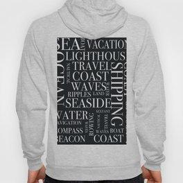 Nautical black and white text. Hoody