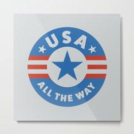 USA ALL THE WAY Metal Print