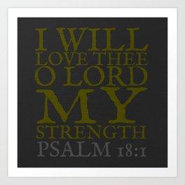 Psalm 18:1 Wall Art Art Print