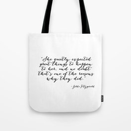 She quietly expected great things Tote Bag