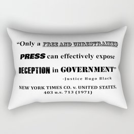 Only a free and unrestrained PRESS can effectively expose deception in GOVERNMENT Rectangular Pillow