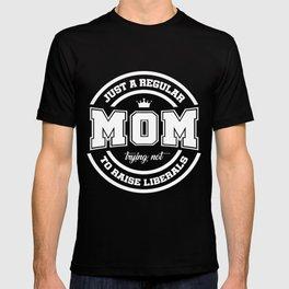 Just a Regular Mom T-shirt