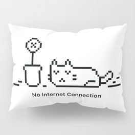 No Internet Connection Pillow Sham