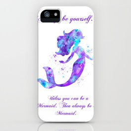 Always Be Yourself iPhone Case