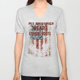 Brother Wears Combat Boots for Sister Military Family Deployed Bro Unisex V-Neck