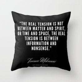 23  |  Terence Mckenna Quote 190516 Throw Pillow