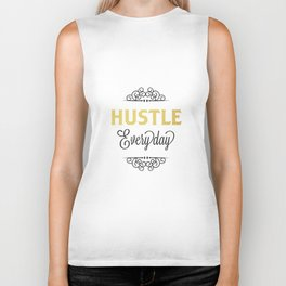 Hustle Everyday  Biker Tank