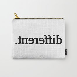 Im Different T-Shirt Carry-All Pouch