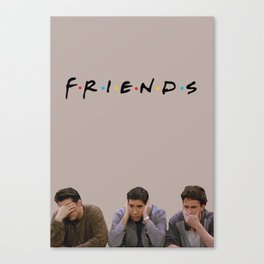 The One with Joey, Ross and Chandler face's. Canvas Print