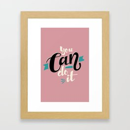 Yes, you can! Framed Art Print