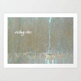 Riesling rules Art Print